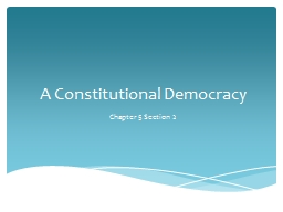 A Constitutional Democracy PowerPoint PPT Presentation