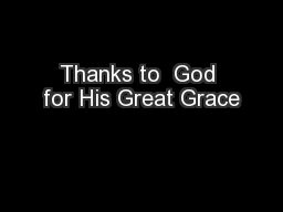 Thanks to  God for His Great Grace