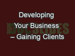 Developing Your Business – Gaining Clients