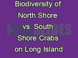 The Biodiversity of North Shore vs. South Shore Crabs on Long Island