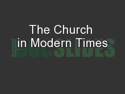 The Church in Modern Times