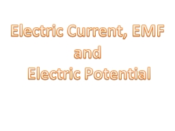 Electric Current, EMF  and