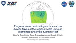 Progress toward estimating surface carbon dioxide fluxes at the regional scale using an augmented E