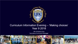 Curriculum Information  Evening – 'Making choices'