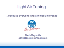 """Light Air Tuning """"…because everyone is fast in medium breeze"""" PowerPoint PPT Presentation"""