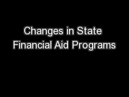 Changes in State Financial Aid Programs PowerPoint PPT Presentation