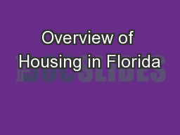 Overview of Housing in Florida