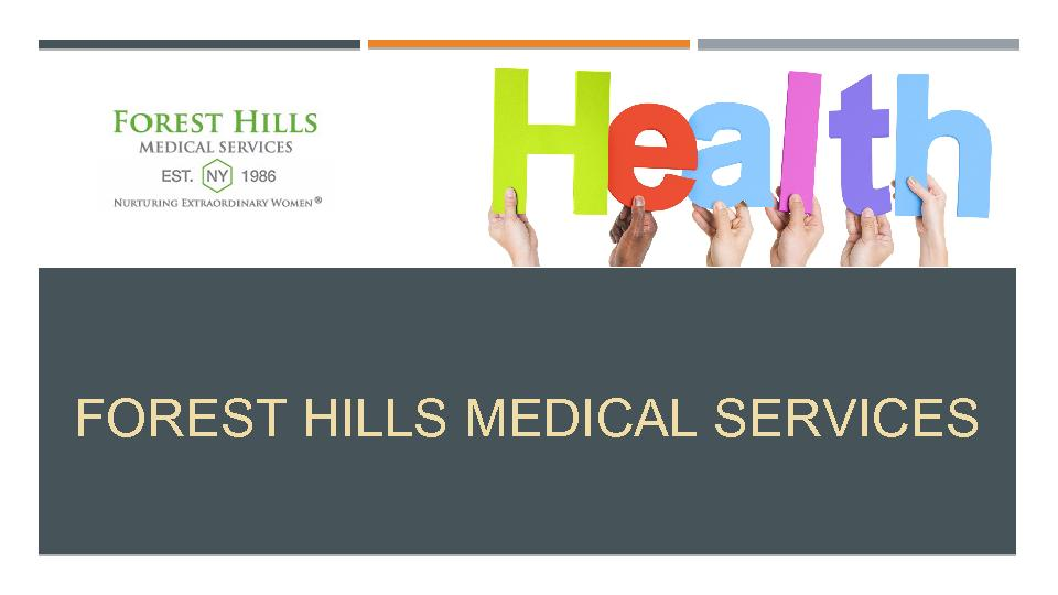 Forest Hills Medical Services PowerPoint PPT Presentation