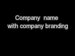 Company  name with company branding PowerPoint PPT Presentation