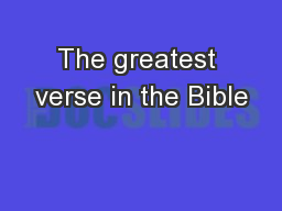 The greatest verse in the Bible