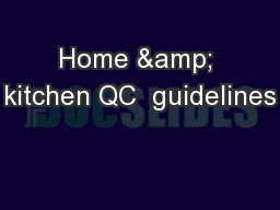Home & kitchen QC  guidelines