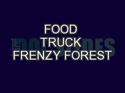 FOOD TRUCK FRENZY FOREST