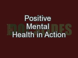 Positive Mental Health in Action