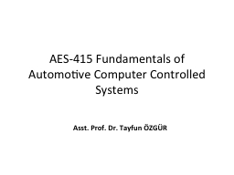 AES-415 Fundamentals of Automotive Computer Controlled Systems