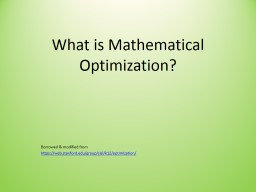 What is Mathematical Optimization? PowerPoint PPT Presentation
