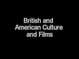 British and American Culture and Films