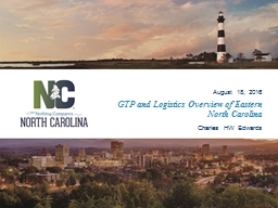 GTP and Logistics Overview of Eastern North Carolina