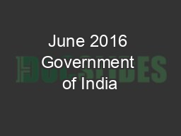 June 2016 Government of India
