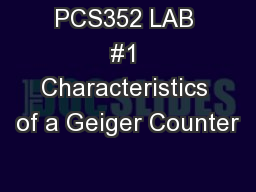PCS352 LAB #1 Characteristics of a Geiger Counter