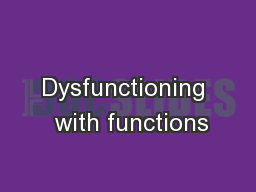 Dysfunctioning  with functions