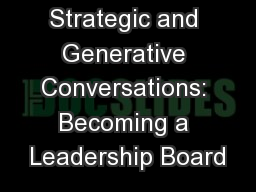 Strategic and Generative Conversations: Becoming a Leadership Board