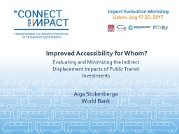 Improved Accessibility for Whom?