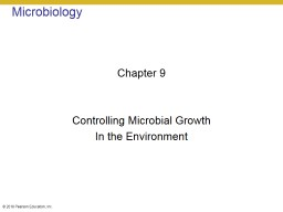 Microbiology Chapter 9 Controlling Microbial Growth