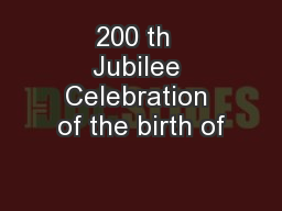 200 th  Jubilee Celebration of the birth of