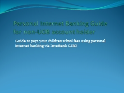 Personal Internet Banking Guide for non-UOB account holder