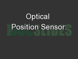 Optical Position Sensor: