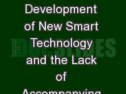 The Impact of Rapid Development of New Smart Technology and the Lack of Accompanying Security Knowl