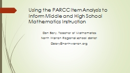 Using the  PARCC  Item Analysis to Inform Middle and High School Mathematics Instruction