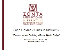 Z and Golden Z Clubs in District 12 PowerPoint PPT Presentation