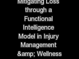 Mitigating Loss through a Functional Intelligence Model in Injury Management & Wellness
