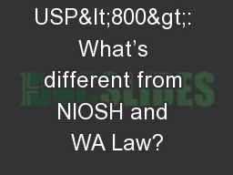 Nursing And USP<800>: What's different from NIOSH and WA Law?