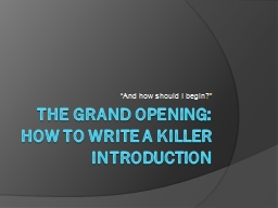 The Grand opening: how to write a killer introduction