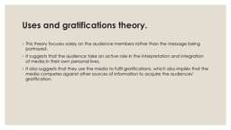 Uses and gratifications theory. PowerPoint PPT Presentation