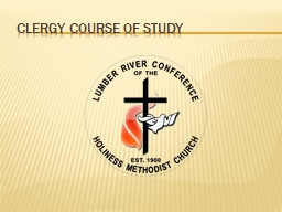 CLERGY COURSE OF STUDY Strategic Planning for Church Growth and Renewal: