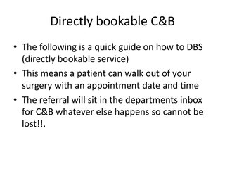 Directly bookable CB The following is a quick guide on