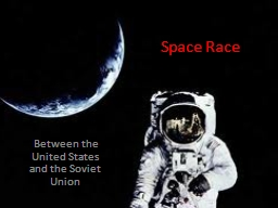 Space Race Between the United States and the Soviet Union