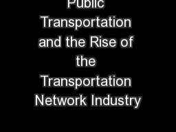 Public Transportation and the Rise of the Transportation Network Industry