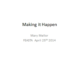 Making it Happen Mary Mellor