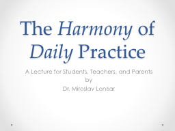 The  Harmony  of  Daily  Practice