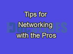 Tips for Networking with the Pros