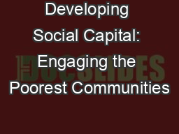Developing Social Capital: Engaging the Poorest Communities