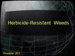 Herbicide-Resistant Weeds PowerPoint PPT Presentation