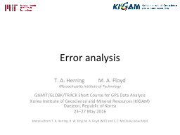 Error analysis  T. A.  Herring          M