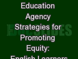 State Education Agency Strategies for Promoting Equity: English Learners