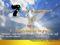 The           Holy  Sacraments
