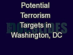 Potential Terrorism Targets in Washington, DC